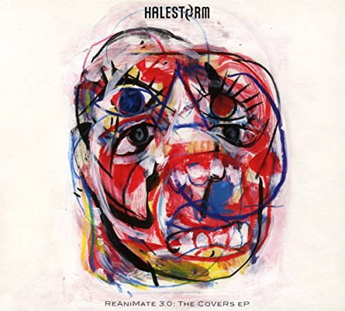 Halestorm Reanimate 3.0 The Covers Ep