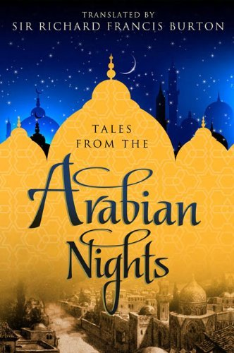 Sir Richard Francis Burton Tales From The Arabian Nights