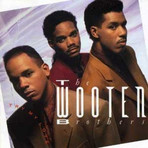 Wooten Brothers Try My Love