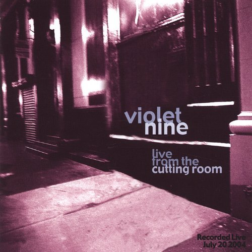 Violet Nine Live From The Cutting Room