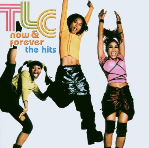 Tlc Now & Forever Tlc The Hits