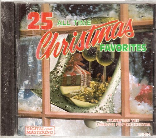 Starlite Pop Orchestra 25 All Time Christmas Favorites