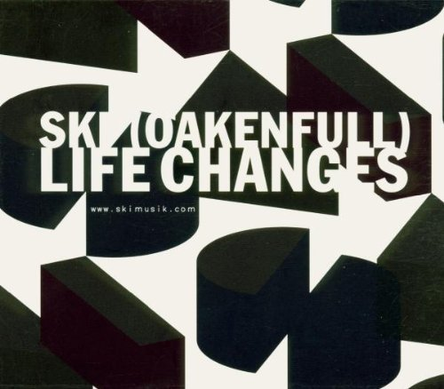 Ski Oakenfull Life Changes