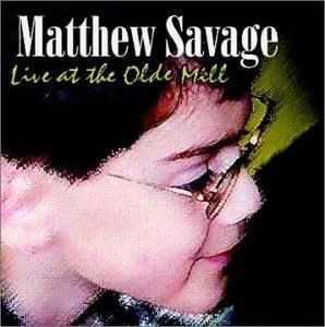 Matthew Savage Live At The Olde Mill