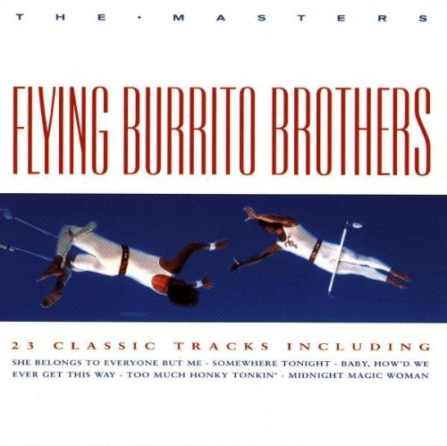 Flying Burrito Brothers Masters