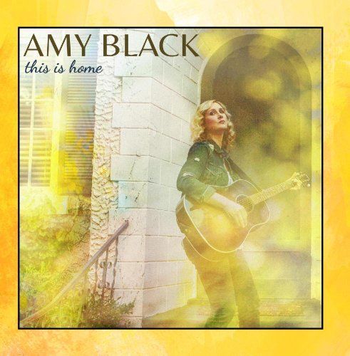 Amy Black This Is Home