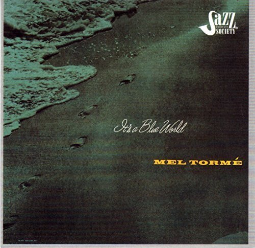 Al Pellegrini's Orchestra Mel Torme It's A Blue World