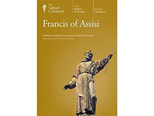 Ronald B. Herzman William R. Cook The Great Courses Francis Of Assisi