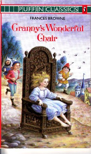 Francis Browne Granny's Wonderful Chair Puffin Classics