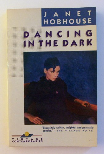 Janet Hobhouse Dancing In The Dark