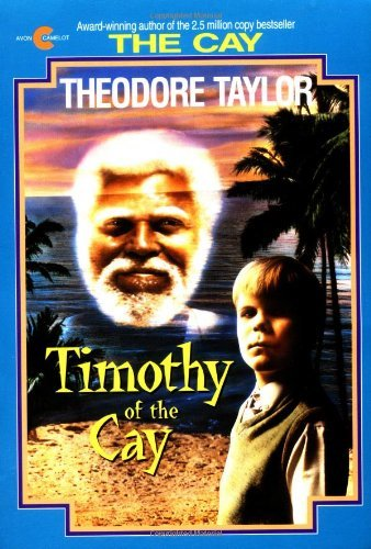 Theodore Taylor Timothy Of The Cay