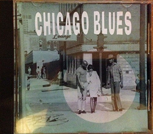 Chicago Blues Chicago Blues