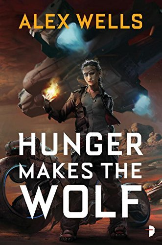 Alex Wells Hunger Makes The Wolf
