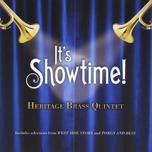 Heritage Brass Quintet It's Showtime!