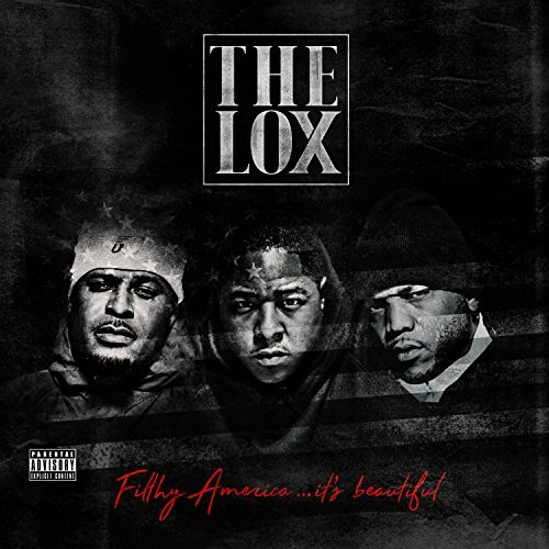 The Lox Filthy America...It's Beautiful