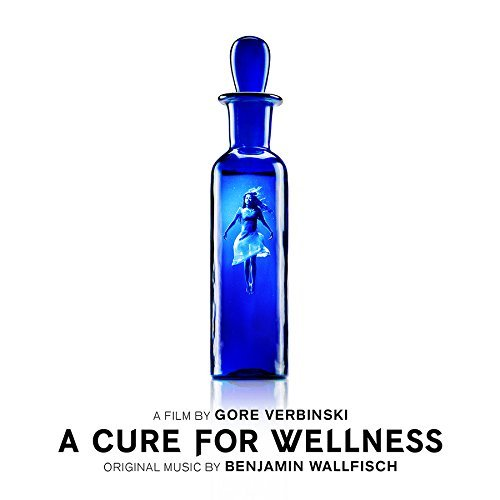 A Cure For Wellness Soundtrack Benjamin Wallfisch