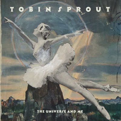 Tobin Sprout The Universe & Me