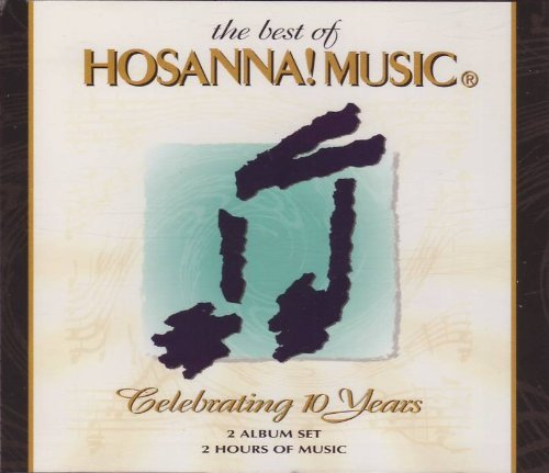 Best Of Hosanna! Music Best Of Hosanna! Music Hosanna! Music