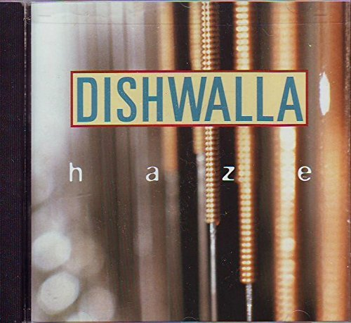 Dishwalla Haze (x2) Until I Wake Up