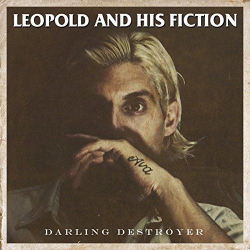 Leopold & His Fiction Darling Destroyer