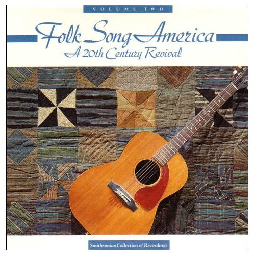 Folk Song America Vol. 2 Smithsonian Collection Weavers Odetta Baez Houston