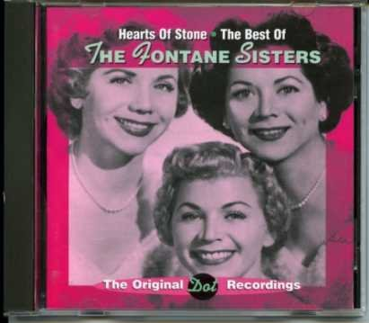 Fontane Sisters Hearts Of Stone Best Of