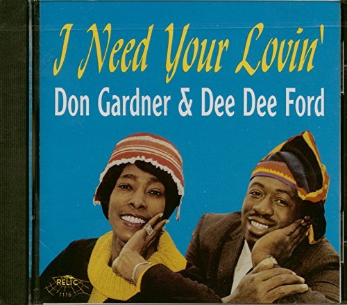 Gardner Ford I Need Your Lovin'