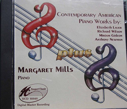 Margaret Mills New American Piano Music