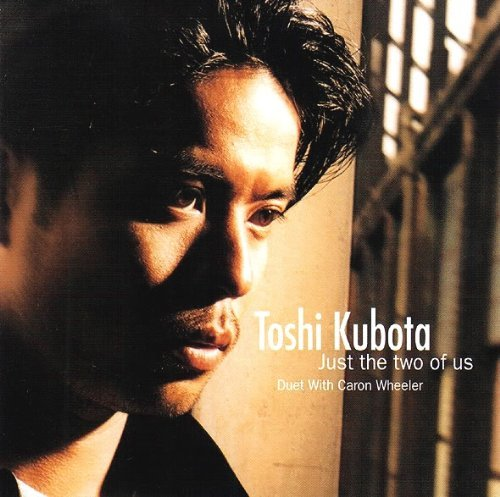 Toshi Kubota Just The Two Of Us