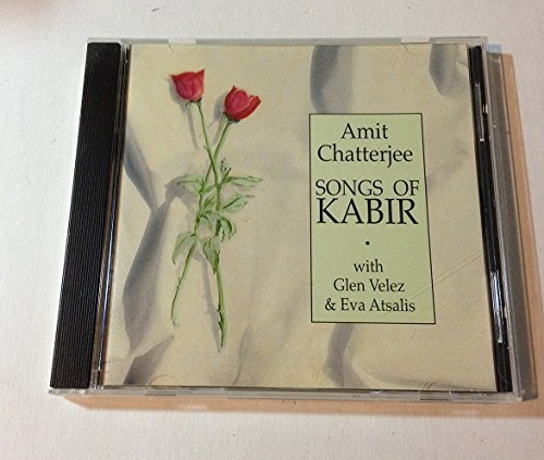 Chatterjee Velez Songs Of Kabir