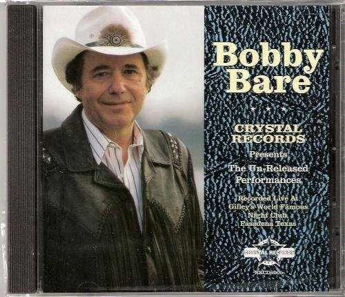Bobby Bare Vol. 5 Gilley's Unreleased Per Gilley's Unreleased Performanc Gilley's Unreleased Performanc