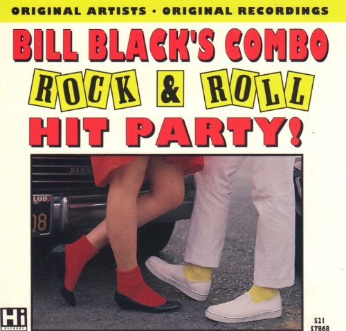 Bill Black's Combo Rock & Roll Hit Party!