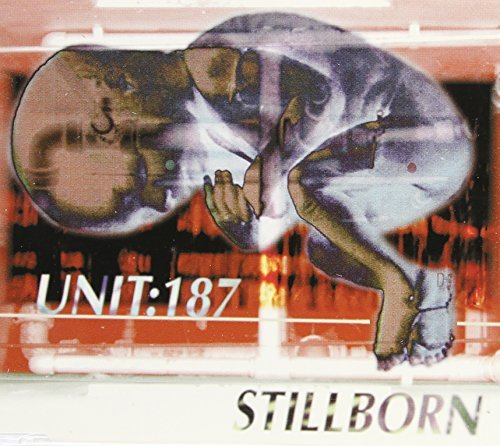 Unit 187 Stillborn