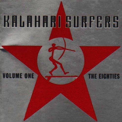 Kalahari Surfers Vol. 1 80's