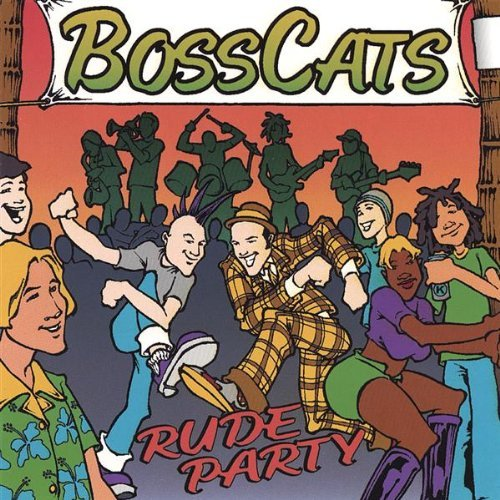 Boss Cats Rude Party