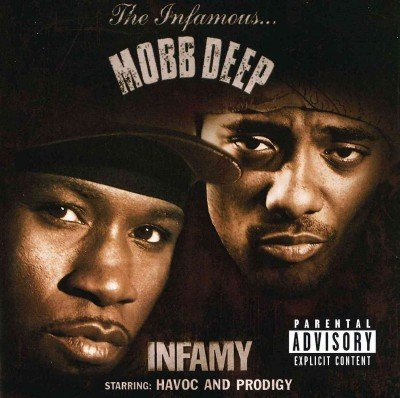 Mobb Deep Infamy Explicit Version