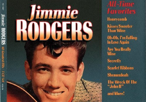 Jimmie Rodgers 40 All Time Greatest Hits
