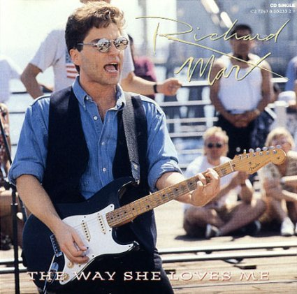 Richard Marx The Way She Loves Me