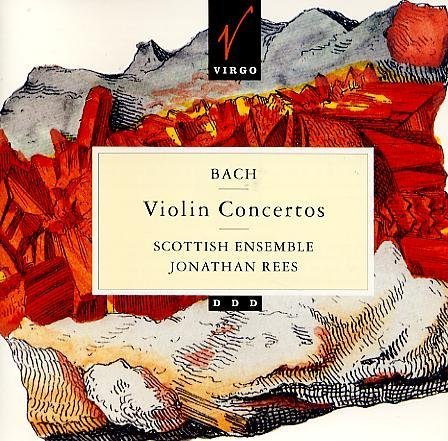 Rees Scottish Ensemble Bach Violin Concertos
