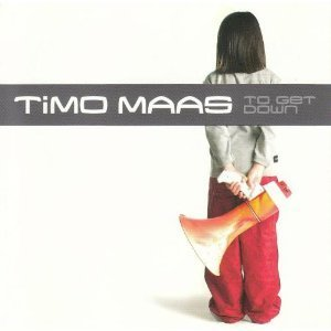 Timo Maas To Get Down