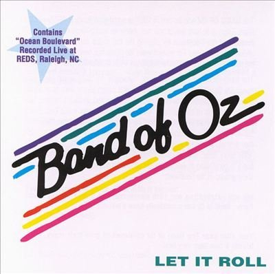 Band Of Oz Let It Roll