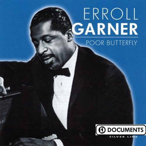 Erroll Garner Poor Butterfly
