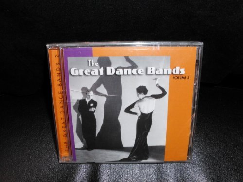 Great Dance Bands Vol. 2 Great Dance Bands Great Dance Bands