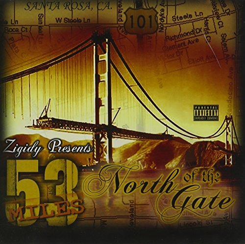 Zigidy 53 Miles North Of Tha Gate Explicit Version
