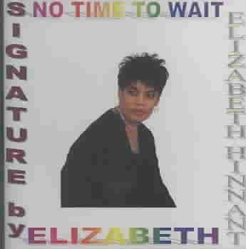 Elizabeth Hinnant No Time To Wait