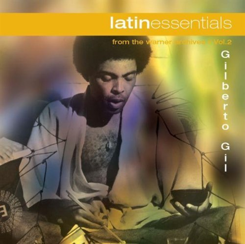 Gilberto Gil Latin Essentials Latin Essentials