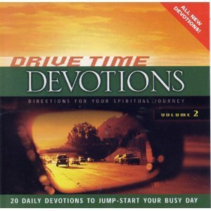 Drive Time Devotions Vol. 2 Drive Time Devotions Drive Time Devotions