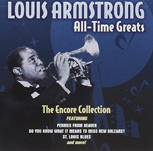 Louis Armstrong All Time Greats
