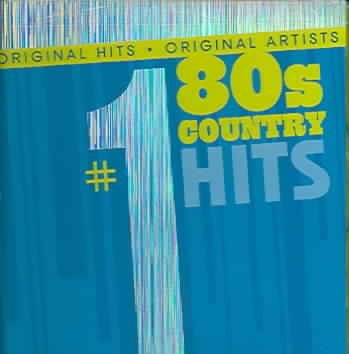 #1 Country Hits Of The 80s #1 Country Hits Of The 80s