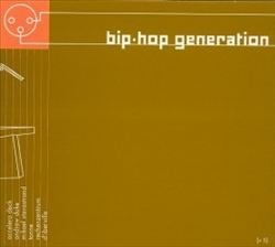 Bip Hop Generation Vol. 5 Bip Hop Generation